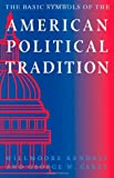 img - for The Basic Symbols of the American Political Tradition book / textbook / text book