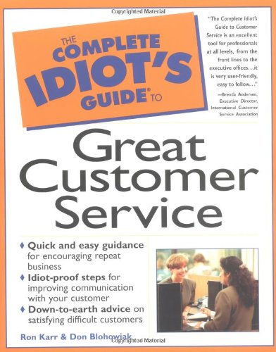 Read Online The Complete Idiot's Guide to Great Customer Service PDF