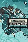 Log Horizon: The West Wind Brigade, Vol. 8