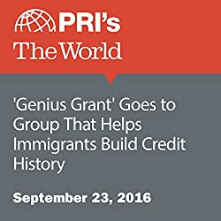 'Genius Grant' Goes to Group That Helps Immigrants Build Credit History