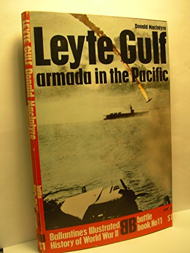 Leyte Gulf; armada in the Pacific (Ballantine's illustrated history of World War II. Battle book, no. 11)