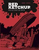 RED KETCHUP T.08 : RED KETCHUP EN ENFER