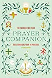 The Catholic All Year Prayer Companion: The