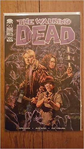 The Walking Dead #100 Sean Philips Cover E - NM+ (#3 of 200) Signed by Artist Charlie Adlard w/Certificate of Authenticity PDF Download