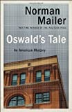Oswald's Tale, Norman Mailer, 0345404378