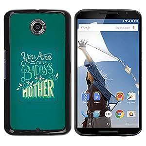 Be Good Phone Accessory // Dura Cáscara cubierta Protectora Caso Carcasa Funda de Protección para Motorola NEXUS 6 / X / Moto X Pro // Badass Mother Day Yellow Green