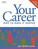 img - for Your Career: How to Make it Happen (with CD-ROM) book / textbook / text book