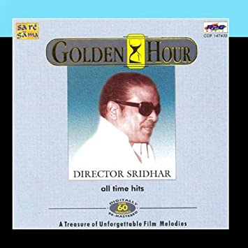 Various Artists - Golden Hour All Time Hits Director Sridhar