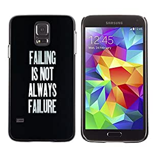 Stuss Case / Funda Carcasa protectora - Failing Success Inspirational Text Black - Samsung Galaxy S5 SM-G900