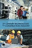 21st Century Technologies for Construction Industry, Bassey Effanga Asuquo, 1481748602