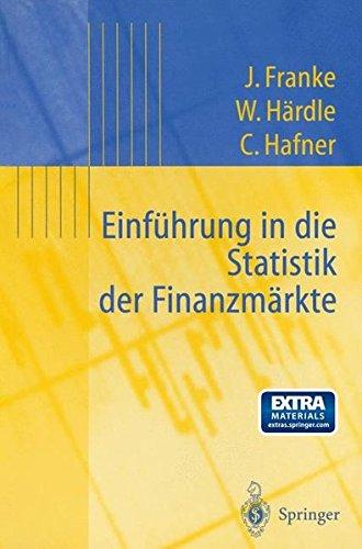 Einführung in die Statistik der Finanzmärkte (Statistik und ihre Anwendungen)