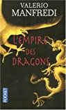 L'empire des Dragons par Manfredi