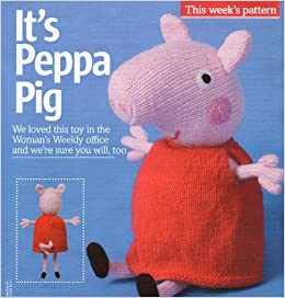e0a4b6963dba It s Peppa Pig Toy Knitting Pattern  Measurements approximately v28cm 11