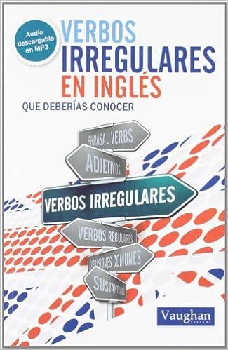 Verbos irregulares en inglés que deberías conocer: Amazon.es: Elizabeth Noone: Libros