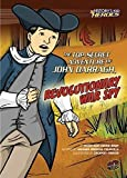 The Top-Secret Adventure of John Darragh, Revolutionary War Spy (History's Kid Heroes)