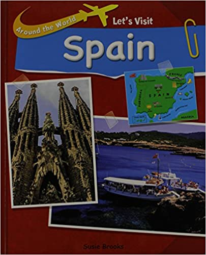 Let's Visit Spain (Around the World)