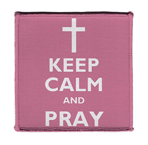 Keep Calm AND PRAY CROSS JESUS ON - Iron on 4x4 inch Embroidered Edge Patch Applique (Box Sewing Shark)