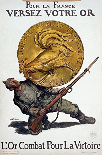 France Gold Coin - World War I French Poster NDeposit Your Gold For France Gold Fights For Victory Poster Depicting A Large Gold Coin With A Gallic Rooster On It Crushing A German Soldier Lithograph Poster By Abel Faivr