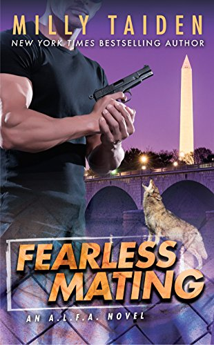 Fearless Mating (An A.L.F.A. Novel) by [Taiden, Milly]