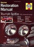 Triumph Spitfire, GT6, Vitesse and Herald Restoration Manual (Restoration Manuals)