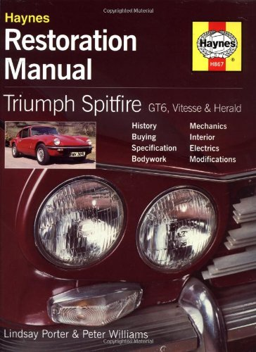 - Triumph Spitfire, GT6, Vitesse and Herald Restoration Manual (Restoration Manuals)