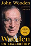 img - for Wooden on Leadership: How to Create a Winning Organization by John Wooden (2005-04-26) book / textbook / text book