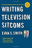 img - for Writing Television Sitcoms: Revised and Expanded Edition of the Go-to Guide book / textbook / text book