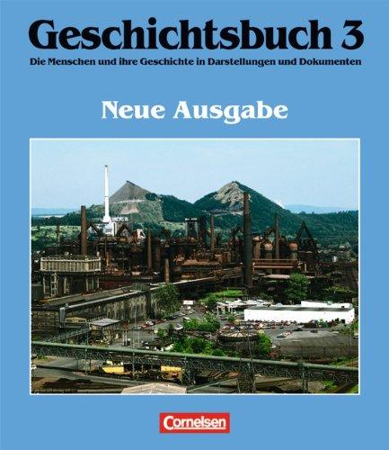 geschichtsbuch-allgemeine-ausgabe-geschichtsbuch-die-menschen-und-ihre-geschichte-in-darstellungen-und-dokumenten-bd-3-vom-zeitalter-des-absolutismus-bis-zum-ende-des-ersten-weltkriegs