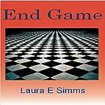 End Game: The Hunter Saga | Laura E. Simms
