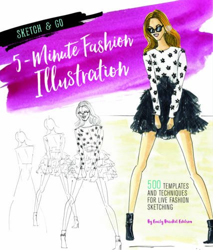 sketch-and-go-5-minute-fashion-illustration-500-templates-and-techniques-for-live-fashion-sketching-
