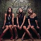 Wild Together