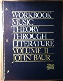 Music Theory Through Literature, Baur, John, 0136078540