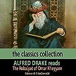 Alfred Drake Reads The Rubaiyat of Omar Khayyam | Edward Fitzgerald