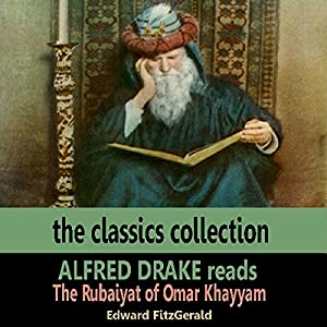 Alfred Drake Reads The Rubaiyat of Omar Khayyam Audiobook
