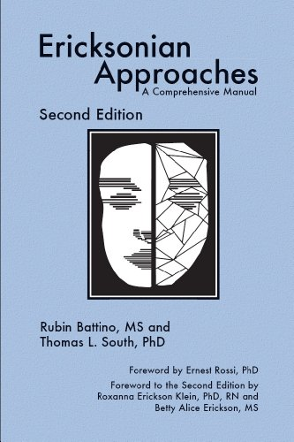 Ericksonian Approaches: A Comprehensive Manual (Second Edition) Pdf