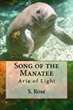 Song of the Manatee, S. Rose, 1496095669