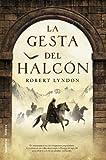 La Gesta Del Halcon, Robert Lyndon, 8499183638