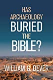 Has Archaeology Buried the