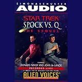 Star Trek: Spock vs. Q (Adapted)