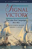 A Signal Victory, David Curtis Skaggs and Gerard T. Altoff, 1557508925