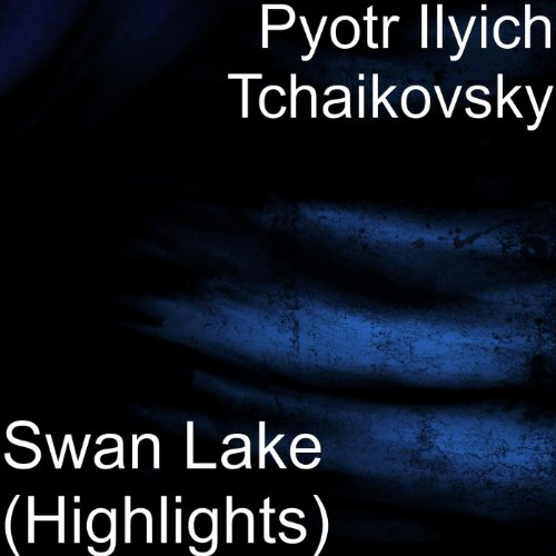 (Swan Lake (Highlights))