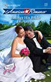 Forever His Bride, Lisa Childs, 0373752261
