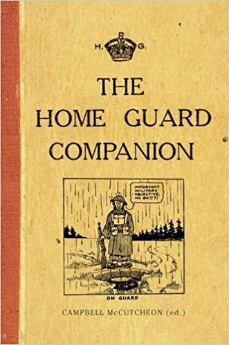 Amazon The Home Guard Companion 9781445650975 Campbell