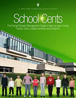 School Cents...The Energy Behavior Management Guide by [Pierce, Sue]