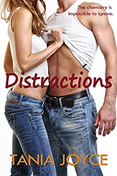 Distractions: A Bad Boy College Romance by [Joyce, Tania]