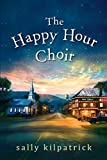 The Happy Hour Choir (An Ellery Novel)