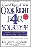 Cook Right 4 Your Type, Peter J. D'Adamo and Catherine Whitney, 0425173291