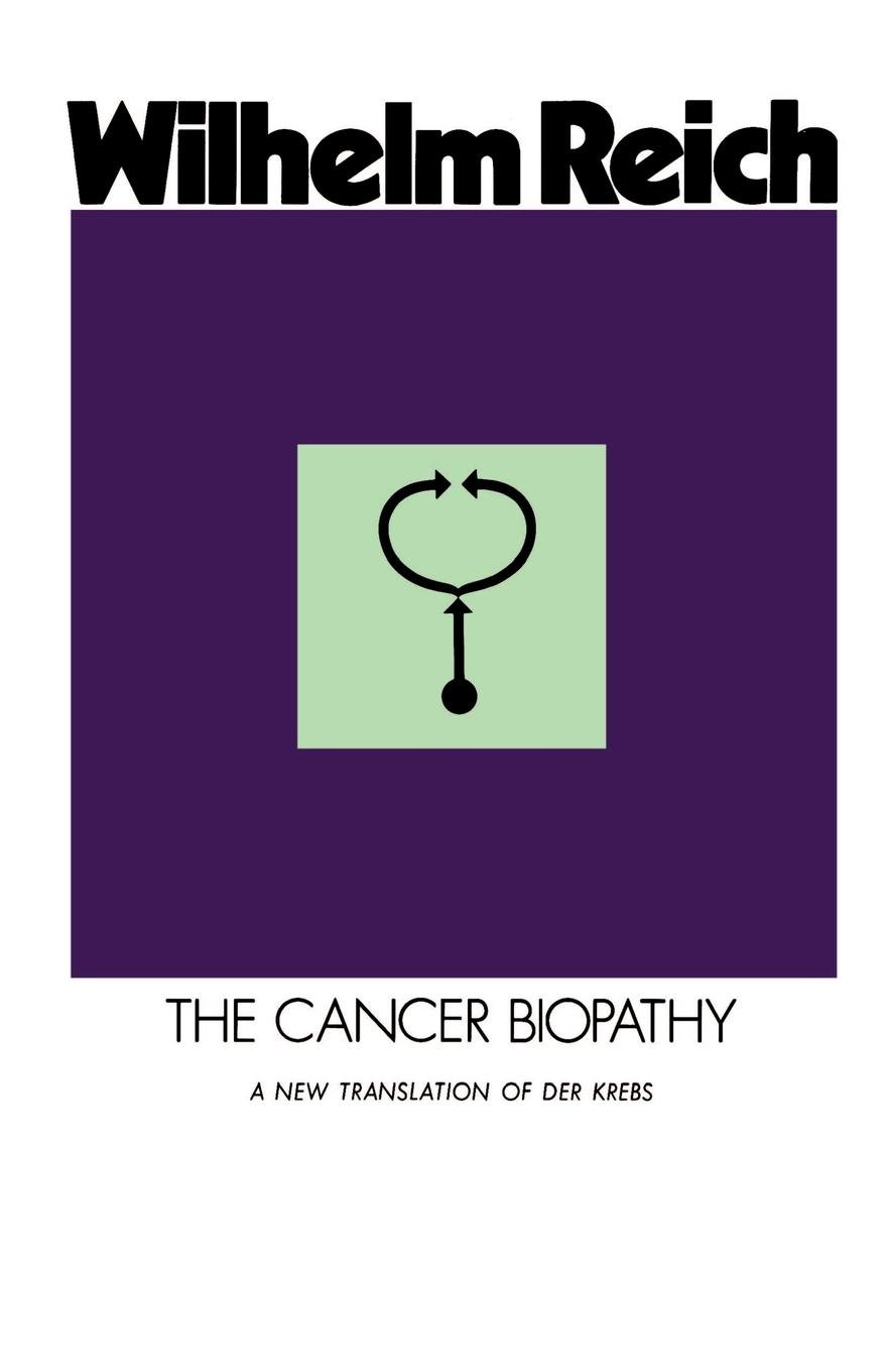 The Cancer Biopathy (The Discovery of Orgone, Vol. 2) Paperback – January 1, 1974 Wilhelm Reich Andrew White Mary Higgins Chester M. Raphael