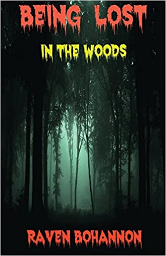 Being lost In the woods: Paranormal Adventures (best friends