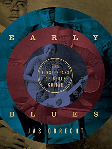 Early Blues: The First Stars of Blues Guitar ()